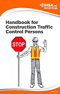 Handbook for Traffic Control Persons (2014 ed.)