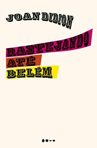 Rastejando até Belém