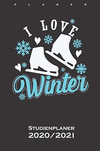 Schlittschuh fahren auf dem Eis im Winter Studienplaner 2020/21: Semesterplaner (Studentenkalender) für Freunde der kühlen und eisigen Jahreszeit