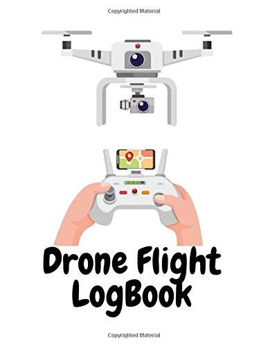 Drone Flight LogBook: Drone flight and maintenance history with checklists before and after the flight Easy to use drone flight log: 120 Page Large 8.5' x 11' size,