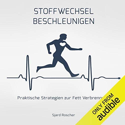 Stoffwechsel Beschleunigen: Praktische Strategien zur Fett Verbrennung Titelbild