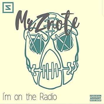 I'm on the Radio