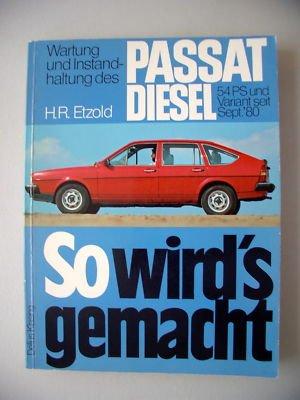 So wird's gemacht Passat Diesel 54 PS Variant Sept.80