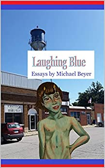 Laughing Blue by [Michael  Beyer]