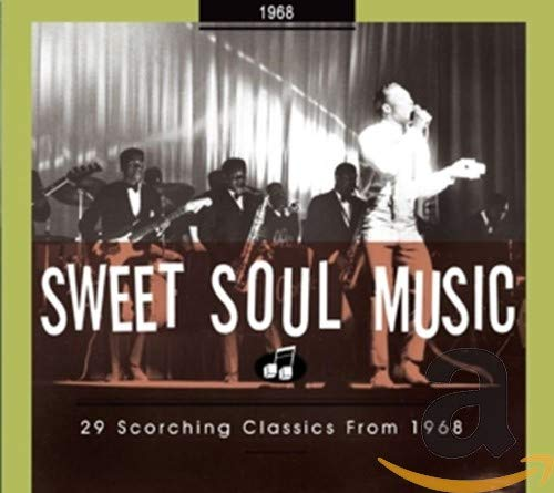 Sweet Soul Music-29 Scorching Classics from 1968