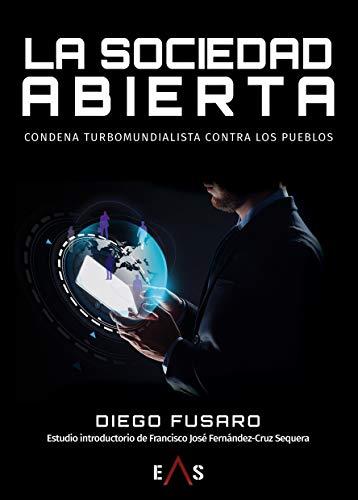 La sociedad abierta: Condena turbomundialista contra los pueblos: 8 (Synergias)