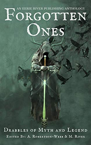 Forgotten Ones: Drabbles of Myth and Legend (English Edition)