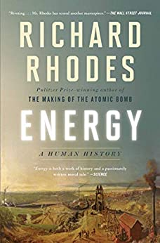 Energy: A Human History by [Richard Rhodes]