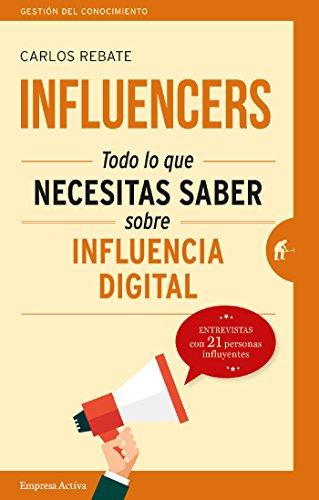 Influencers: Todo lo que necesitas saber sobre influencia