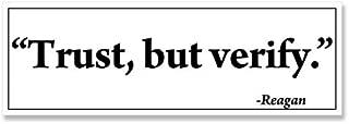 American Vinyl Reagan Quote: Trust BUT Verify Bumper Sticker (gipper Nobama)