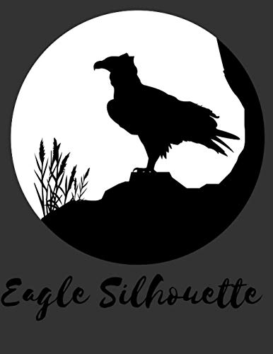 Eagle Silhouette: Draw and Write Journal: 120 Page Large 8.5' x 11' size, perfect clean, crisp white paper for all your drawing and artwork. Suitable for most media including pencils,