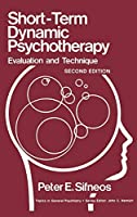 Short-Term Dynamic Psychotherapy: Evaluation and Technique (Topics in General Psychiatry)