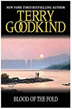 [Blood Of The Fold: Book 3: The Sword of Truth Series (Gollancz S.F.)] [By: Terry Goodkind] [January, 2008]