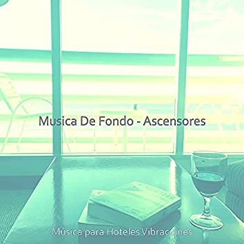 Musica De Fondo - Ascensores