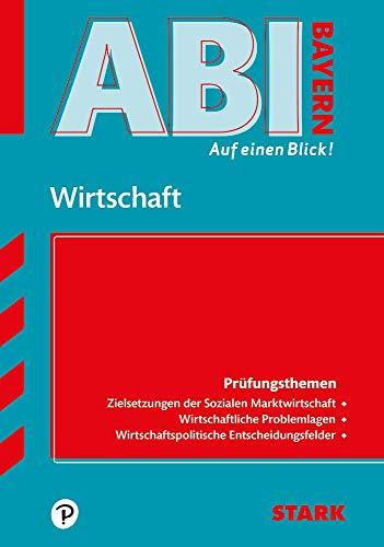 STARK Abi - auf einen Blick! Wirtschaft/Recht: Wirtschaft (STARK-Verlag - Auf einen Blick!)