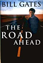 Road Ahead, The by Bill; Myhrvold, Nathan; Rinearson, P Gates (1995-08-01)