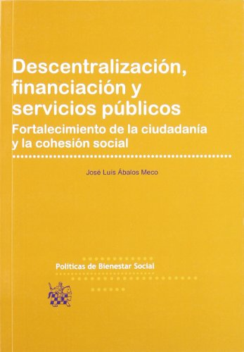 Descentralización , financiación y servicios públicos