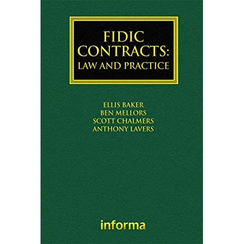 FIDIC Contracts: Law and Practice (Construction Practice Series) (English Edition)