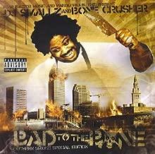 DJ Smallz presents Bone Crusher - Bad To The Bone: The Official Street Album [Mixtape]