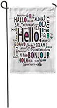 Art5tore Garden Flags Seasonal Flag Funny Flag 12x18 Inches Translate Hello in Different Languages Bonjour Education Class English Outdoor Decorative House Welcome Garden Flag