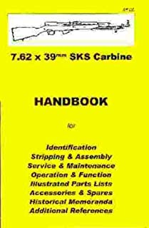 SKS Carbine 7.62 x 39mm  Handbook