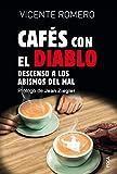 Cafés con el diablo: Descenso a los abismos del mal: 187 (Investigación)