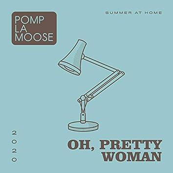 Oh, Pretty Woman