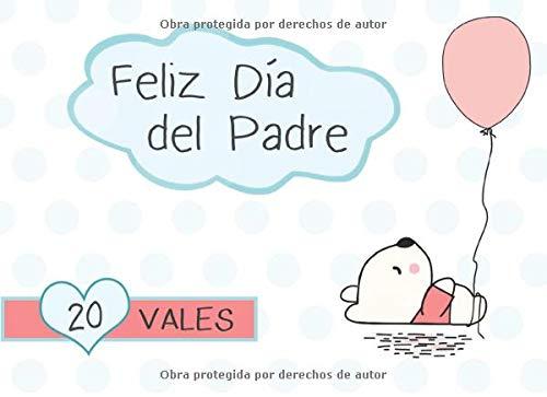 Feliz Día Del Padre 20 Vales: Talonario de 20 Vales...