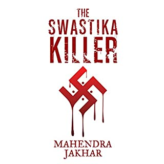 The Swastika Killer                   Written by:                                                                                                                                 Mahendra Jakhar                               Narrated by:                                                                                                                                 Homer Todiwala                      Length: 13 hrs and 19 mins     Not rated yet     Overall 0.0