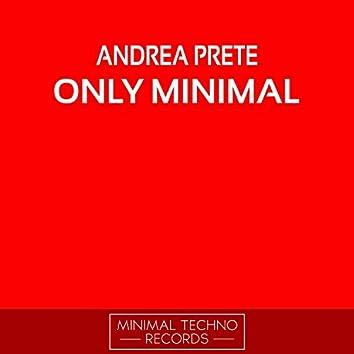Only Minimal