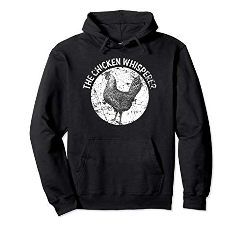 Chicken Whisperer Hoodie Funny Cute Poultry Farmer Gift