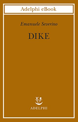 Dike (Biblioteca filosofica Vol. 34)