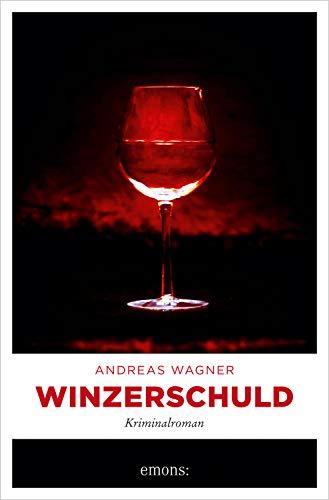 Winzerschuld: Kriminalroman (Kurt-Otto Hattemer)