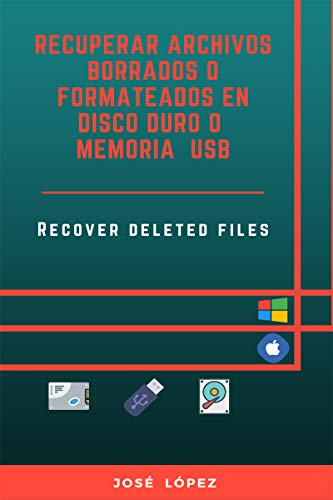 Recuperar archivos borrados o formateados en disco duro o memoria...