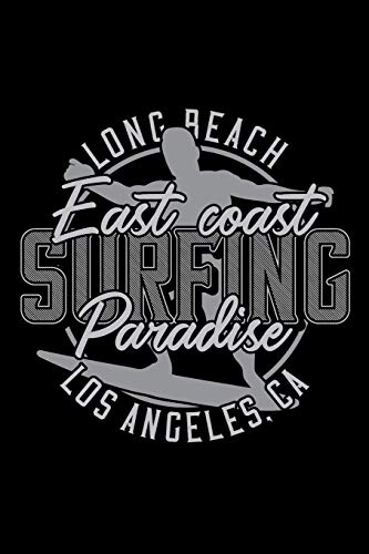 Long Beach East Coast Surfing Paradise - Los Angeles California: 110 Page, Wide Ruled 6' x 9'  Blank Lined Journal