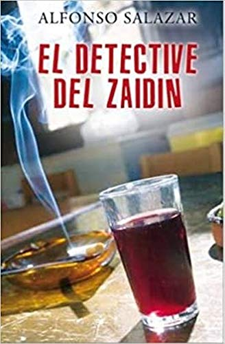 EL DETECTIVE DEL ZAIDIN (LA TRAMA)