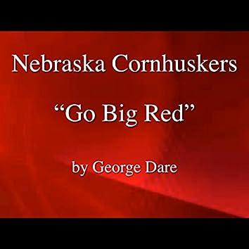 Nebraska Football, Go Big Red