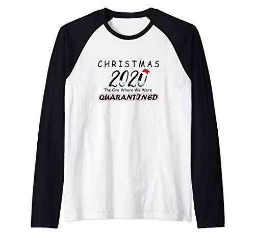 Christmas 2020 The One Where We Were Quarantined Xmas Gift Raglan Baseball Tee