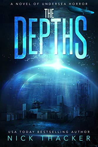 The Depths: A Novel of Undersea Horror