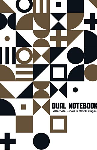 Dual Notebook Alternate Lined and Blank Pages: Blank and Lined Paper for Writing | Sketching | Doodling and illustrations, charts, alternate blank and ... art 5.5 x 8.5 Half Letter Size - 160 Pages.