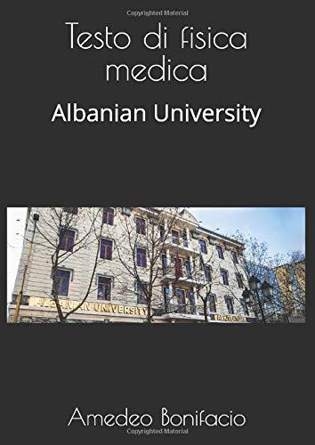 Testo di Fisica Medica: Albanian University