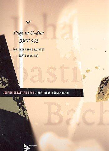 Fuge G-Dur BWV541: für 5 Saxophone (SAATBar) (Bass-Saxophon ad lib)