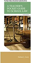 A Teacher's Pocket Guide to School Law (3rd Edition) (Allyn & Bacon Educational Leadership)
