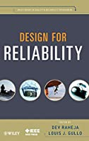 Design for Reliability (Quality and Reliability Engineering Series)