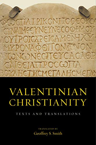 Valentinian Christianity: Texts and Translations