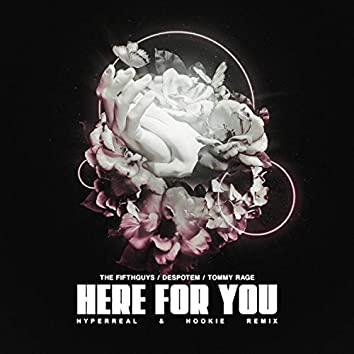 Here For You (Remix)