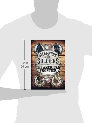 Steampunk Soldiers: The American Frontier: 4 (Open Book) steampunk buy now online