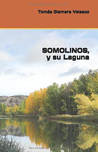 SOMOLINOS, y su Laguna