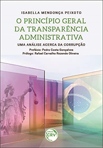 O princípio geral da transparência administrativa: uma análise acerca da corrupção