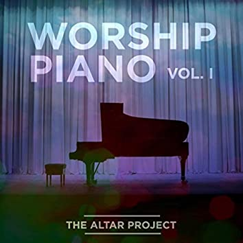 Worship Piano, Vol. I